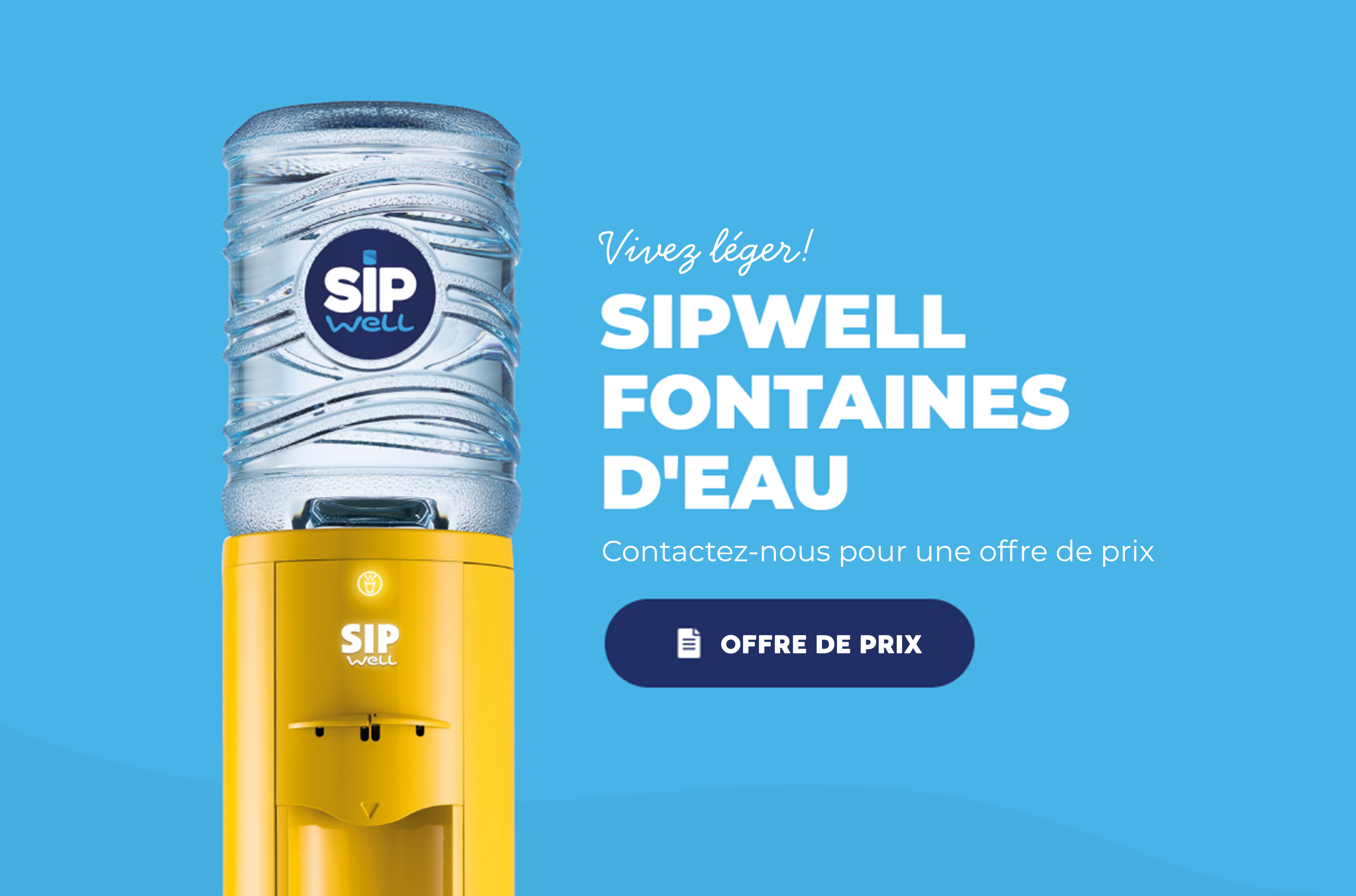 Fontaines d'eau SipWell